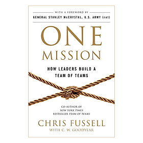One Mission: How Leaders Build A Team Of Teams (Paperback)