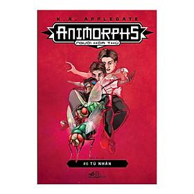 [Download Sách] Animorphs - Người Hóa Thú - Tập 6: Tù Nhân