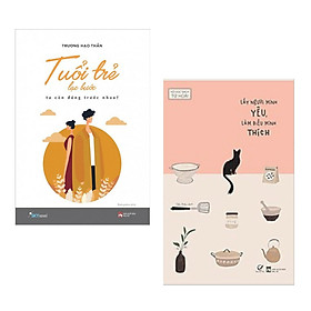 Combo Sách Văn Học:  Tuổi Trẻ Lạc Bước - Ta Còn Đứng Trước Nhau? + Lấy Người Mình Yêu , Làm Điều Mình Thích - (Truyện Ngắn, Tiểu Thuyết / Sách Hay / Tặng Kèm Postcard Greenlife)