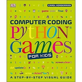 DK Computer Coding Python Games for Kids : A Step-By-Step Visual Guide