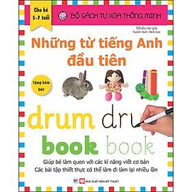 Bộ Sách Tự Xóa Thông Minh - Những Từ Tiếng Anh Đầu Tiên (5 -7 tuổi) (Tặng Kèm Bút Xóa)