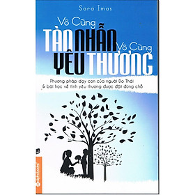 Vô Cùng Tàn Nhẫn Vô Cùng Yêu Thương - Tập 1 (Tái Bản) (Tặng kèm TickBook)