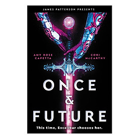 Once and Future (Cori McCarthy and Amy Rose Capetta)