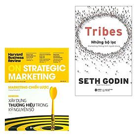 Combo Phân Tích Từ Các Nhà Tiếp Thị Hàng Đầu: HBR ON - Marketing Chiến Lược + Tribes - Những Bộ Lạc