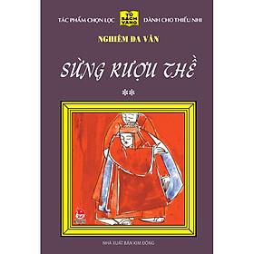 Sừng Rượu Thề - Tập 2 - 25 Năm Tủ Sách Vàng (Tái Bản 2020)