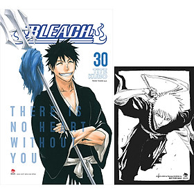 Bleach Tập 30: There Is No Heart Without You (Tặng kèm Postcard)
