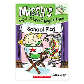 Missy'S Super Duper Royal Deluxe Book 3: School Play
