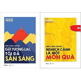 Combo 2 Cuốn Sách: 1000 Điều Nhỏ Bé - Gửi Tương Lai, Tôi Đã Sẵn Sàng + 1000 Điều Nhỏ Bé - Nghịch Cảnh Là Một Món Quà