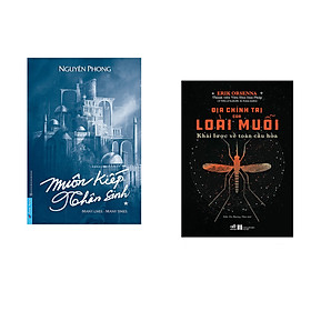 Combo 2 cuốn sách:  Muôn Kiếp Nhân Sinh (Bìa Cứng) + Địa chính trị của loài muỗi - Khái lược về toàn cầu hóa