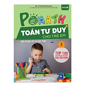 POMath - Toán Tư Duy Cho Trẻ Em 4-6 Tuổi (Tập 3) (Tặng kèm Kho Audio Books)