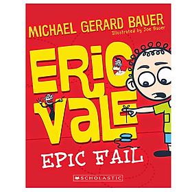 Eric Vale: Epic Fail