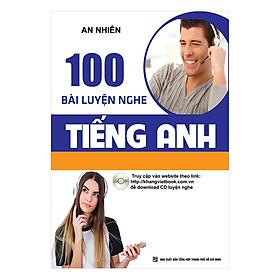 100 Bài Luyện Nghe Tiếng Anh