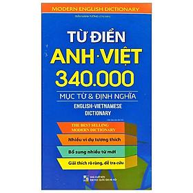[Download Sách] Từ Điển Anh - Việt: 340.000 Mục Từ Và Định Nghĩa