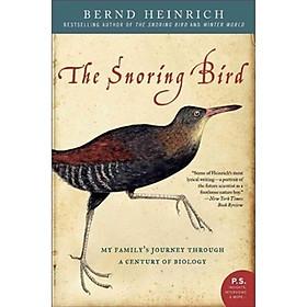 Hình đại diện sản phẩm The Snoring Bird: My Familys Journey Through a Century of Biology