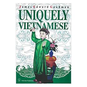 Độc Đáo Việt Nam ( Uniquely Vietnamese )
