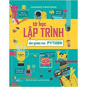 Sách - Tớ Học Lập Trình - Làm quen Với Python (tặng kèm bookmark thiết kế)