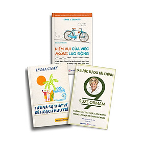 Bộ Sách 3 Cuốn Niềm Vui Của Việc Ngừng Lao Động + Tiền Và Sự Thật Về Kế Hoạch Hưu Trí + 9 Bước Tự Do Tài Chính