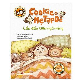 [Download Sách] Cookie Và Mẹ Tạp Dề - Lần Đầu Tiên Ngủ Riêng