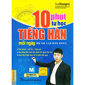 10 Phút Tự Học Tiếng Hàn Mỗi Ngày + Tặng kèm bookmark