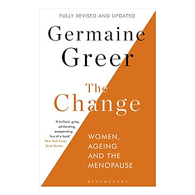 The Change : Women, Ageing and the Menopause