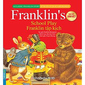 Bộ Truyện Về Chú Rùa Nhỏ Franklin - Franklin Tập Kịch (Song Ngữ Anh-Việt)