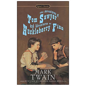 Signet Classic - The Adventures of Tom Sawyer and Adventures of Huckleberry Finn