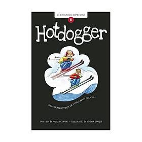 Hotdogger (An Aldo Zelnick Comic Novel)