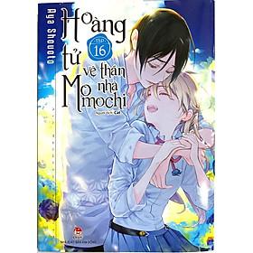 Hoàng Tử Vệ Thần Nhà Momochi - Tập 16 [Tặng Kèm Postcard]