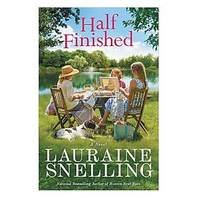 Half Finished: A Novel