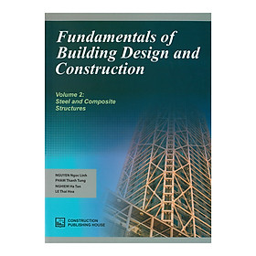 Fundamentals Of Building Design And Construction - Volume 2: Steel & Composite Structures