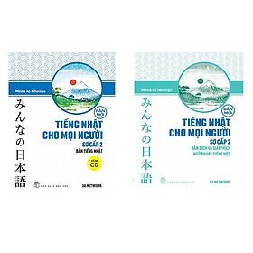 Combo Minna no Nihongo Bán Chạy: Giáo Trình Tiếng Nhật Cho Mọi Người Sơ Cấp 2 + Bản Dịch Và Giải Thích Ngữ Pháp - Tiếng Việt Sơ Cấp 2 (Cẩm Nang Học Tiếng Nhật Hiệu Qủa Nhất Dành Cho Người Việt / Tặng Kèm Bookmark Happy Life)