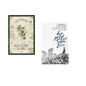 Combo 2 cuốn sách: Hẹn gặp lại trên kia + Hoa hồng sa mạc