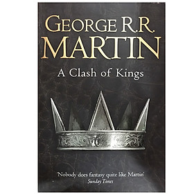 A Clash of Kings (The Second Book of A Song of Ice and Fire) (Reissue)
