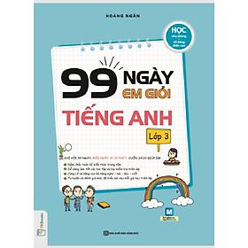 99 Ngày Em Giỏi Tiếng Anh - Lớp 3 (Học kèm App Mcbooks Application) (Tặng Bút Hoạt Hình Kute)