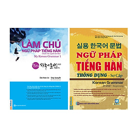 Combo 2 Cuốn: Làm Chủ Ngữ Pháp Tiếng Hàn Dành Cho Người Mới Bắt Đầu Và Ngữ Pháp Tiếng Hàn Thông Dụng Sơ Cấp