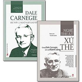 Combo: Dale Carnegie - Bậc Thầy Của Nghệ Thuật Giao Tiếp + Nghệ Thuật Xử Thế - Cùng Dale Carnegie Tiến Tới Thành Công (Bộ 2 Cuốn)