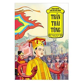 Tranh Truyện Lịch Sử Việt Nam: Trần Thái Tông