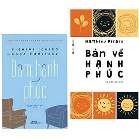 [Download Sách] Combo 2 cuốn Dám Hạnh Phúc + Bàn Về Hạnh Phúc (Tặng kèm bookmark)