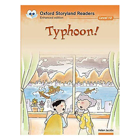 Oxford Storyland Readers New Edition 10: Typhoon!