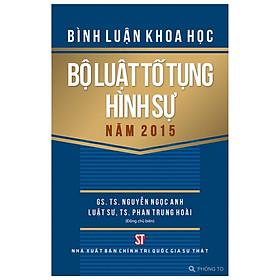 [Download Sách] Bình Luận Khoa Học Bộ Luật Tố Tụng Hình Sự Năm 2015