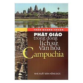 [Download Sách] Phật Giáo Trong Dòng Lịch Sử Văn Hóa Campuchia