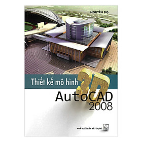 Thiết Kế Mô Hình 3D Autocad 2008