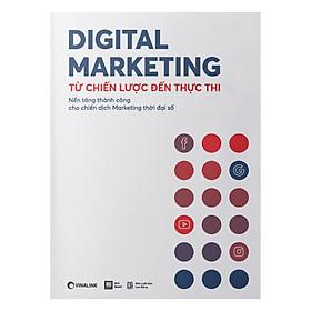 """Digital Marketing - Từ Chiến Lược Đến Thực Thi giá chỉ còn <strong class=""""price"""">167.289đ</strong>"""