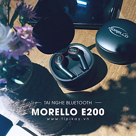 Tai nghe bluetooth TWS Morello E200 - Hàng Chình Hãng