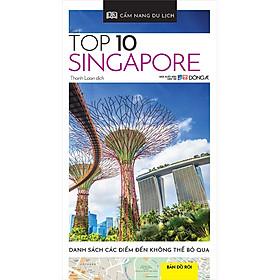 Cẩm Nang Du Lịch - Top 10 Singapore