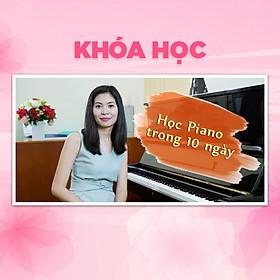 Khóa Học Tự Học Piano Trong 10 Ngày