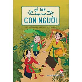 Sách – Combo Câu Đố Dân Gian Bằng Tranh – Thiên Nhiên + Con Người (2 cuốn) – NXB Kim Đồng