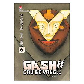 Gash - Cậu Bé Vàng!! - Tập 6
