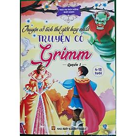 Truyện cổ tích thế giới hay nhất - Truyện cổ Grimm - Quyển 1
