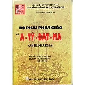 Bộ phái Phật Giáo và A Tỳ Đạt Ma (Abhidharma)
